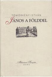 János a földdel - Tömörkény István - Régikönyvek