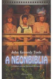 A neonbiblia - Toole, John Kennedy - Régikönyvek