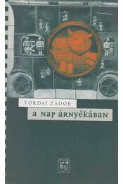 A Nap árnyékában - Tordai Zádor - Régikönyvek