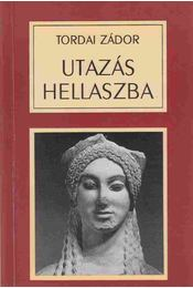 Utazás Hellaszba - Tordai Zádor - Régikönyvek