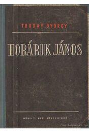 Horárik János - Torday György - Régikönyvek