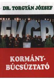 Kormánybúcsúztató - Torgyán József dr. - Régikönyvek