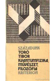 Kvantumfizika, művészet, filozófia - Toró Tibor - Régikönyvek