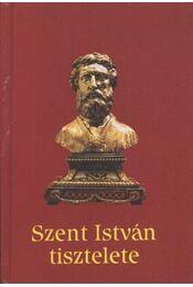 Szent István tisztelete - Török József - Régikönyvek