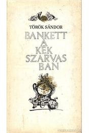Bankett a Kék Szarvasban - Török Sándor - Régikönyvek