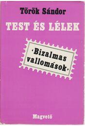 Test és lélek (dedikált) - Török Sándor - Régikönyvek