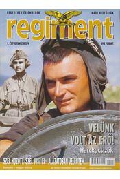 Regiment 2005/4. - Tőrös István - Régikönyvek