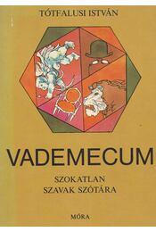 Vademecum - Tótfalusi István - Régikönyvek