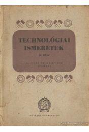 Technológiai ismeretek II. rész - Tóth András, Mohácsi István, Horváth Aurél - Régikönyvek