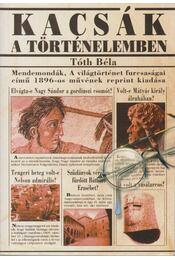 Kacsák a történelemben (reprint) - Tóth Béla - Régikönyvek