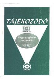 Tájékozódó 1999. március II. évfolyam 2-3 - Tóth János - Régikönyvek