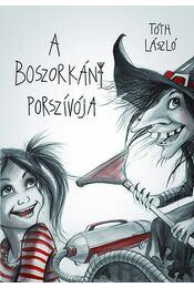A Boszorkány poszívója - Tóth László - Régikönyvek