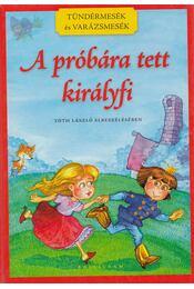 A próbára tett királyfi - Tóth László - Régikönyvek