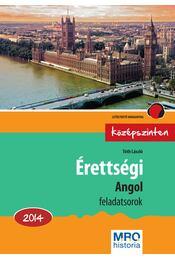 Érettségi - Angol feladatsorok középszinten - Tóth László - Régikönyvek
