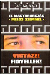 Ez Magyarország - melós szemmel - Tóth László - Régikönyvek