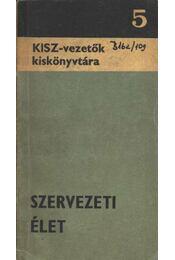 Szervezeti élet - Tóth László - Régikönyvek