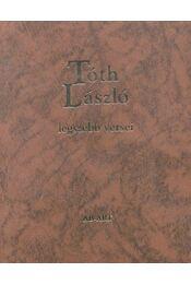 Tóth László legszebb versei - Tóth László - Régikönyvek