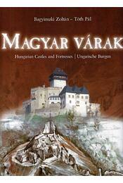 Magyar várak - Tóth Pál, Bagyinszki Zoltán - Régikönyvek