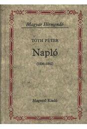 Napló (1836-1842) - Tóth Péter - Régikönyvek