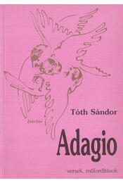 Adagio (dedikált) - Tóth Sándor - Régikönyvek