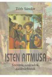 Isten ritmusa - Tóth Sándor - Régikönyvek