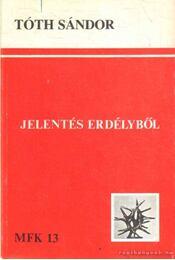 Jelentés Erdélyből II (1987) - Tóth Sándor - Régikönyvek