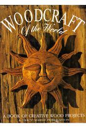 Woodcraft of the World: A Book of Creative Wood Projects - Tracy Marsh - Régikönyvek