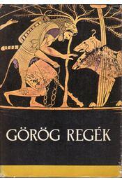 Görög regék - Trencsényi-Waldapfel Imre - Régikönyvek