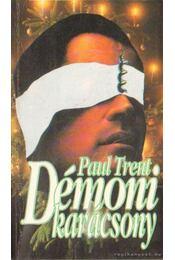 Démoni karácsony - Trent, Paul - Régikönyvek