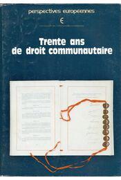 Trente ans de droit communautaire - Régikönyvek