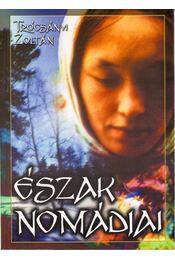Észak nomádjai - Trócsányi Zoltán - Régikönyvek