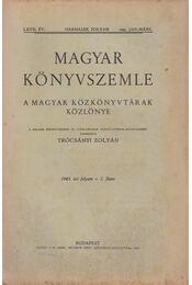 Magyar könyvszemle 1943. I. füzet - Trócsányi Zoltán - Régikönyvek