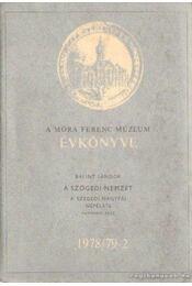 A Móra Ferenc Múzeum évkönyve 1978/79-2 - Trogmayer Ottó - Régikönyvek
