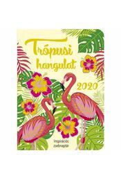 Trópusi hangulat - Inspirációs zsebnaptár 2020 - Régikönyvek