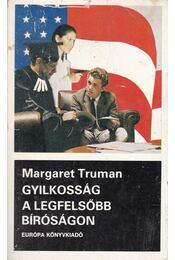 Gyilkosság a legfelsőbb bíróságon - Truman, Margaret - Régikönyvek