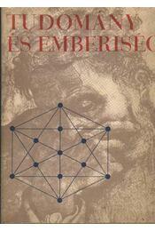 Tudomány és emberiség - Régikönyvek