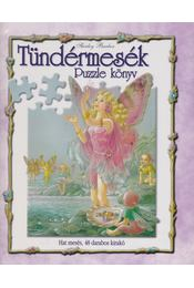Tündérmesék Puzzle könyv - Barber, Shirley - Régikönyvek
