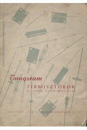 Tungsram termisztorok és azok alkalmazásai - Régikönyvek