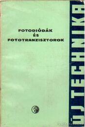 Fotodiódák és fototranzisztorok - Turuklec, V. I., Udalov, N. P. - Régikönyvek