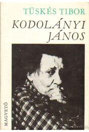 Kodolányi János - Tüskés Tibor - Régikönyvek