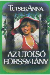 Az utolsó Eörssy-lány - Tutsek Anna - Régikönyvek