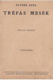 Tréfás mesék - Tutsek Anna - Régikönyvek