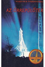 Az űrrepülőtér - Tverdovszkil, Vlagyimir - Régikönyvek