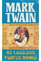 Az 1 000 000 fontos bankó - Twain, Mark - Régikönyvek