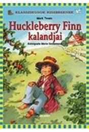 Huckleberry Finn kalandjai - Twain, Mark - Régikönyvek