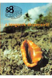88 színes oldal a tengerek ékszereiről - Tyahun Szabolcs - Régikönyvek