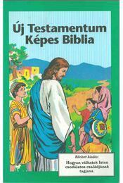 Új Testamentum Képes Biblia - Régikönyvek