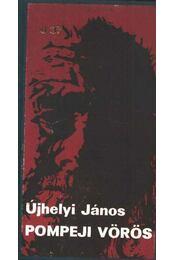 Pompeji vörös - Újhelyi János - Régikönyvek