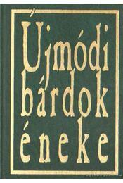 Újmódi bárdok éneke - Régikönyvek
