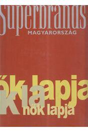 Superbrands Magyarország 2004 - Újvári Miklós - Régikönyvek